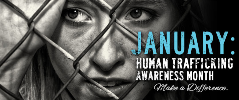 January Is Human Trafficking Awareness Month